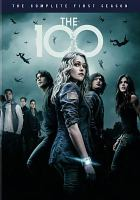 Cover image for The 100. Season 1, Complete [videorecording DVD].