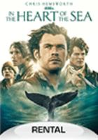 Cover image for In the heart of the sea [videorecording DVD]