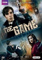 Cover image for The game [videorecording DVD] (BBC)