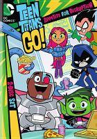 Imagen de portada para Teen Titans go! Season 2, part 1 [videorecording DVD] : Appetite for disruption.