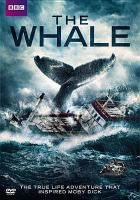 Cover image for The whale [videorecording DVD]