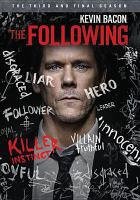 Cover image for The following. Season 3, Complete [videorecording DVD] : the final season