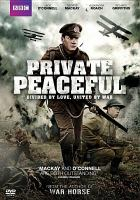 Cover image for Private Peaceful [videorecording DVD]