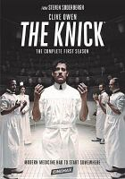 Cover image for The knick. Season 1, Complete [videorecording DVD]