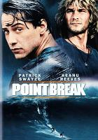 Cover image for Point break [videorecording DVD] (Patrick Swayze version)