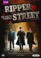 Cover image for Ripper Street. Season 3, Complete [videorecording DVD]