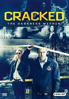 Cover image for Cracked. The darkness within [videorecording DVD]