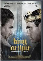 Cover image for King Arthur : legend of the sword [videorecording DVD] (Charlie Hunnam version)