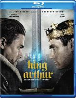 Cover image for King Arthur : legend of the sword [videorecording Blu-ray] (Charlie Hunnam version)