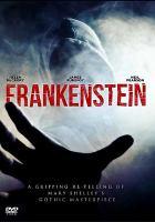 Cover image for Frankenstein [videorecording DVD] : (James Purefoy version)