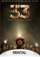 Cover image for The 33 [videorecording DVD]