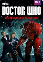 Cover image for Doctor Who [videorecording DVD] : The husbands of River Song (Peter Capaldi version)
