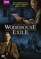 Cover image for Wodehouse in exile [videorecording DVD]