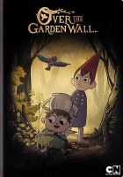 Cover image for Over the garden wall [videorecording DVD]