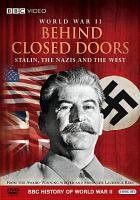 Cover image for World War II [videorecording DVD] : behind closed doors