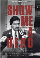 Cover image for Show me a hero [videorecording DVD]