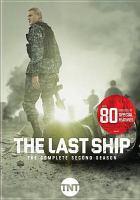 Cover image for The last ship. Season 2, Complete [videorecording DVD]