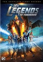 Cover image for DC's Legends of tomorrow. Season 1, Complete [videorecording DVD]