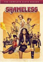 Cover image for Shameless. Season 6, Complete [videorecording DVD]