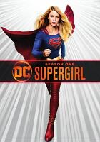 Cover image for Supergirl. Season 1, Complete [videorecording DVD]