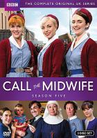 Cover image for Call the midwife. Season 5, Complete [videorecording DVD]