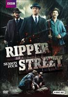 Cover image for Ripper Street. Season 4, Complete [videorecording DVD]