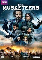Cover image for The musketeers. Season 3, Complete [videorecording DVD]