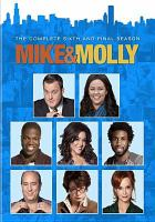 Cover image for Mike & Molly. Season 6, Final season [videorecording DVD]