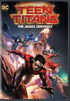 Cover image for Teen Titans [videorecording DVD] : The Judas contract