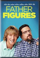 Cover image for Father figures [videorecording DVD]