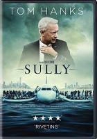 Imagen de portada para Sully [videorecording DVD]