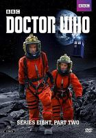 Cover image for Doctor Who. Series 8, part 2 [videorecording DVD] (Peter Capaldi version)
