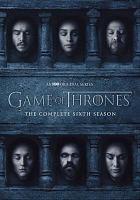 Imagen de portada para Game of thrones. Season 6, Complete [videorecording DVD]