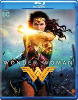 Cover image for Wonder Woman [videorecording Blu-ray] (Gal Gadot version)