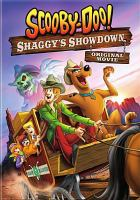 Cover image for Scooby-Doo!. Shaggy's showdown [videorecording DVD] : original movie