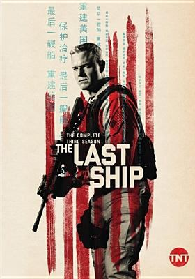 Imagen de portada para The last ship. Season 3, Complete [videorecording DVD]
