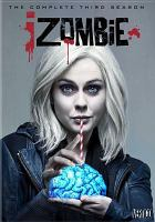Cover image for iZombie. Season 3, Complete [videorecording DVD].