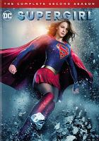 Cover image for Supergirl. Season 2, Complete [videorecording DVD]