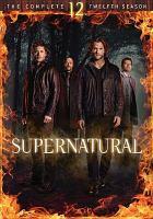 Imagen de portada para Supernatural. Season 12, Complete [videorecording DVD].
