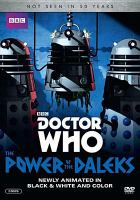 Cover image for Doctor Who [videorecording DVD] : The power of the Daleks