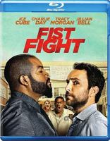 Cover image for Fist fight [videorecording Blu-ray]