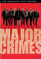 Cover image for Major crimes. Season 5, Complete [videorecording DVD].