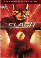 Cover image for The Flash. Season 3, Complete [videorecording DVD].