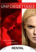 Imagen de portada para Unforgettable [videorecording DVD] (Katherine Heigl version)