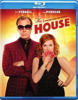 Imagen de portada para The house [videorecording Blu-ray] (Amy Poehler version)