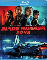 Cover image for Blade runner 2049 [videorecording Blu-ray]