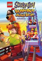 Cover image for LEGO Scooby-Doo! [videorecording DVD] : Blowout beach bash.