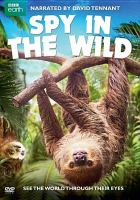 Cover image for Spy in the wild [videorecording DVD]
