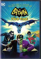 Cover image for Batman vs. Two-Face [videorecording DVD]