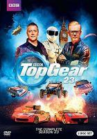 Imagen de portada para Top gear. Season 23, Complete [videorecording DVD].